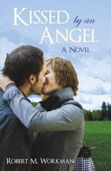 Kissed by an Angel by Workman, Robert