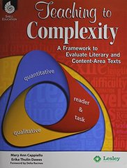 Teaching to Complexity: A Framework to Evaluate Literary and Content-Area Texts