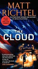 The Cloud: Includes a Bonus Short Story Floodgate by Richtel, Matt