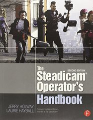 The Steadicam Operator's Handbook by Holway, Jerry/ Hayball, Laurie White