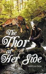 The Thor at Her Side by Dada, Nabeelah