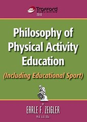 Philosophy of Physical Activity Education