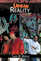 Urban Reality: A Collection of Youth Plays by Morgan, Tammy M.