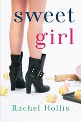 Sweet Girl by Hollis, Rachel