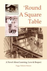 Round a Square Table by Simons, Peggy Palmore