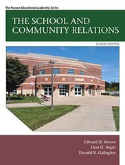 The School and Community Relations by Moore, Edward H./ Bagin, Don/ Gallagher, Donald R.