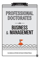 A Guide to Professional Doctorates in Business and Management