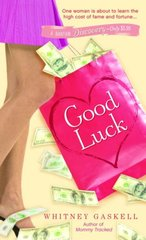 Good Luck by Gaskell, Whitney