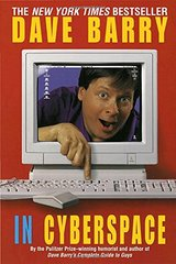Dave Barry in Cyberspace by Barry, Dave
