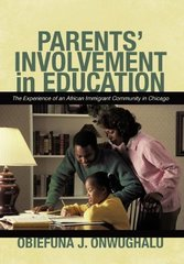Parents' Involvement in Education: The Experience of an African Immigrant Community in Chicago