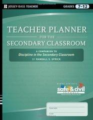 Teacher Planner for the Secondary Classroom: A Companion to Discipline in the Secondary Classroom