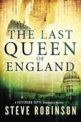 The Last Queen of England by Robinson, Steve