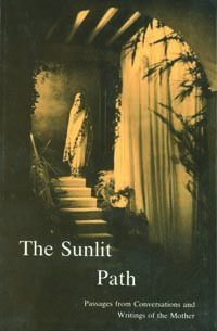 The Sunlit Path by Mother