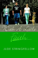 With a Little Faith by Stringfellow, Jude
