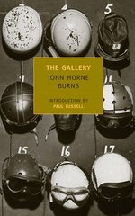 The Gallery by Burns, John Horne/ Fussell, Paul (INT)