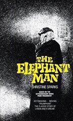 The Elephant Man by Sparks, Christine