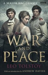 War and Peace by Tolstoy, Leo/ Davies, Andrew (INT)/ Maude, Louise (TRN)/ Maude, Aylmer (TRN)