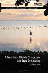 International Climate Change Law and State Compliance by Zahar, Alexander