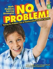 No Problem!: Taking the Problem Out of Mathematical Problem Solving by McCall, Jean