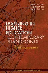 Learning in Higher Education: Contemporary Standpoints by Nygaard, Claus (EDT)/ Branch, John (EDT)/ Holtham, Clive (EDT)/ Barnett, Ronald (FRW)