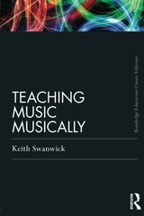 Teaching Music Musically by Swanwick, Keith