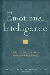 Emotional Intelligence: Perspectives on Educational and Positive Psychology by Cassady, Jerrell C./ Eissa, Mourad Ali (EDT)