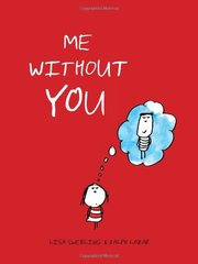 Me Without You by Swerling, Lisa/ Lazar, Ralph