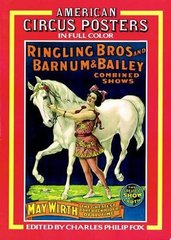 American Circus Posters in Full Color by Fox, Charles Philip