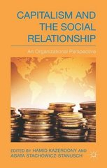 Capitalism and the Social Relationship: An Organizational Perspective