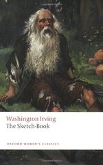 The Sketch-Book of Geoffrey Crayon, Gent by Irving, Washington/ Manning, Susan (EDT)