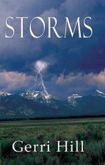 Storms by Hill, Gerri
