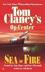 Sea of Fire by Rovin, Jeff/ Clancy, Tom (CRT)/ Pieczenik, Steve R. (CRT)/ Clancy, Tom/ Pieczenik, Steve R.