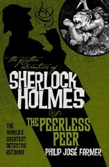 The Further Adventures of Sherlock Holmes: The Peerless Peer by Farmer, Philip Jose (EDT)