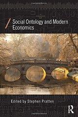 Social Ontology and Modern Economics by Pratten, Stephen (EDT)