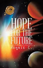 Hope for the Future by C., Ronnie