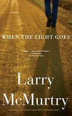 When the Light Goes by Mcmurtry, Larry