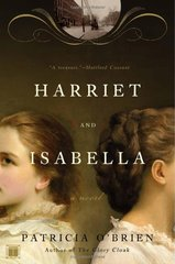 Harriet and Isabella by O'Brien, Patricia