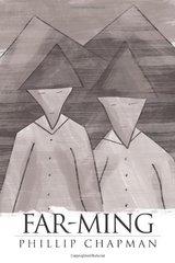 Far-ming by Chapman, Phillip