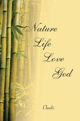 Nature, Life, Love, God by Chaski
