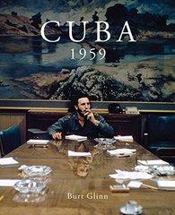 Cuba 1959 by Glinn, Burt (PHT)/ Shulman, Michael (EDT)/ Nourmand, Tony (EDT)