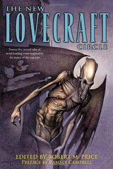 The New Lovecraft Circle by Price, Robert M. (EDT)