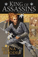 King of Assassins by Rhodes, Jenna