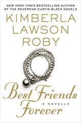 Best Friends Forever by Roby, Kimberla Lawson