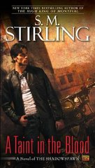 A Taint in the Blood by Stirling, S. M.