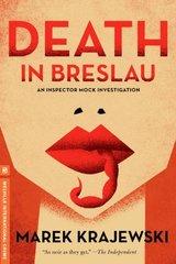 Death in Breslau: An Eberhard Mock Investigation by Krajewski, Marek/ Stok, Danusia (TRN)