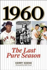 1960: The Last Pure Season by Keene, Kerry/ Groat, Dick (FRW)