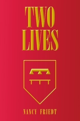 Two Lives by Friedt, Nancy
