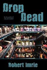 Drop Dead by Imrie, Robert
