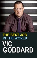 The Best Job in the World by Goddard, Vic