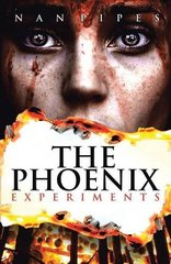 The Phoenix Experiments by Pipes, Nan